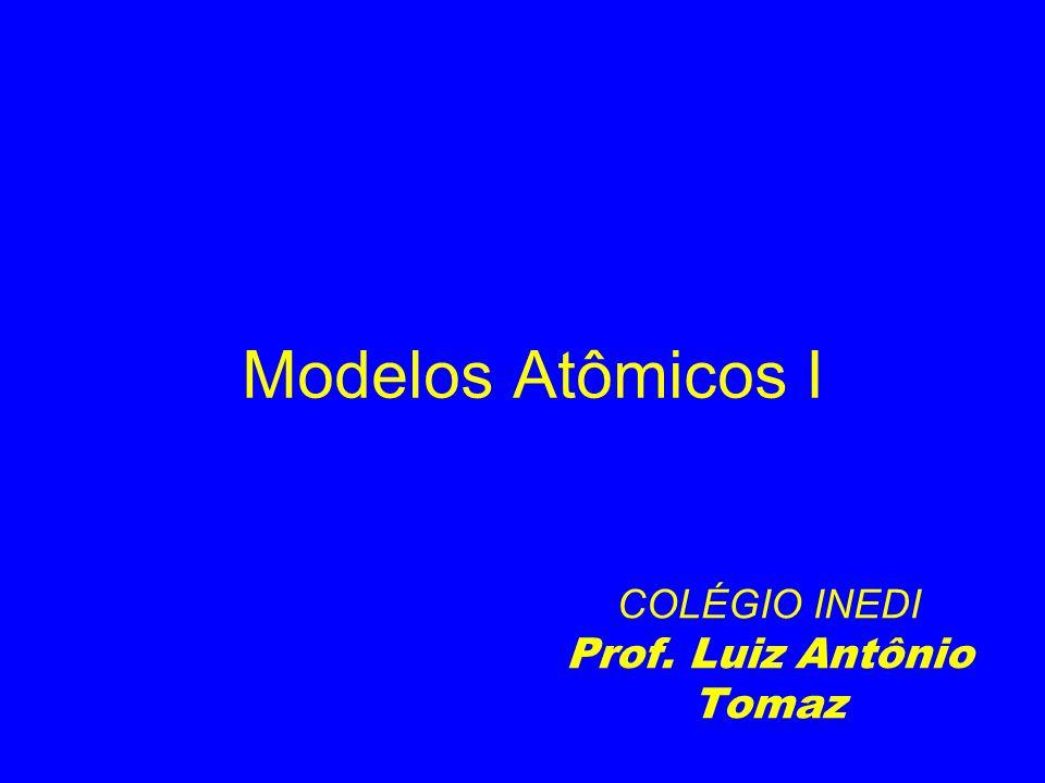 COLÉGIO INEDI Prof. Luiz Antônio Tomaz