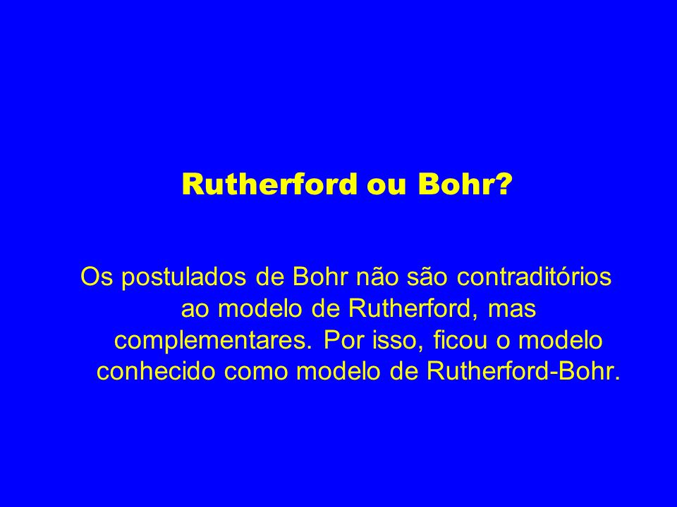 Rutherford ou Bohr