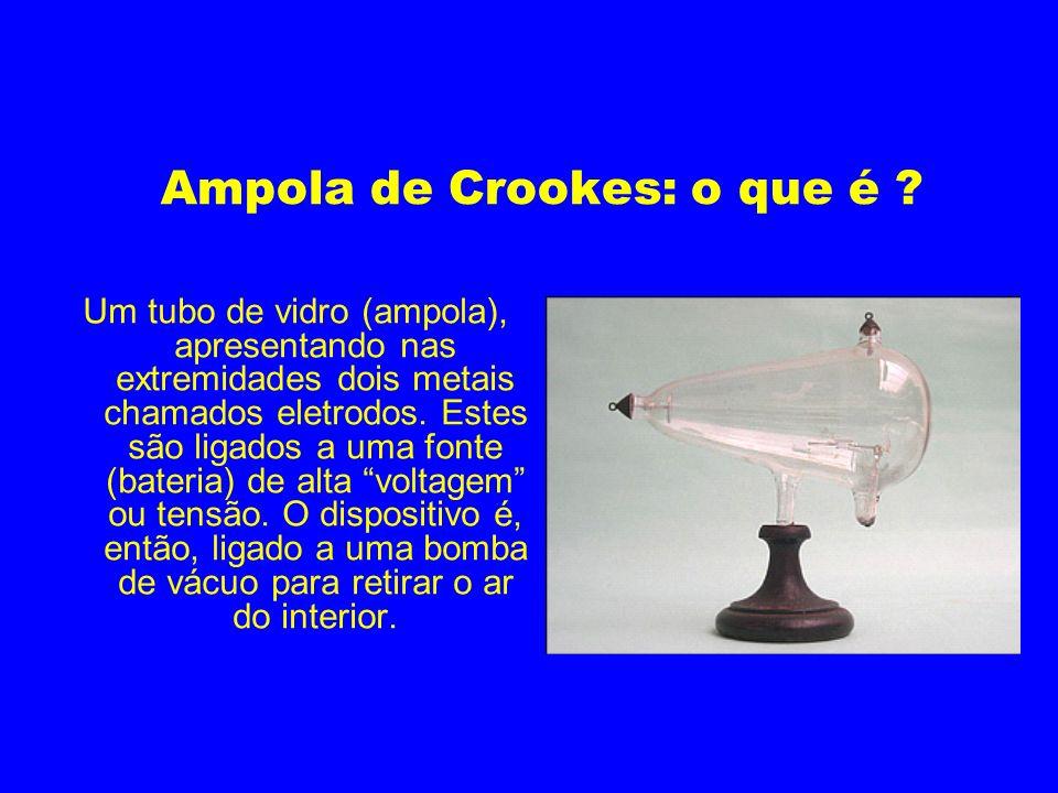 Ampola de Crookes: o que é
