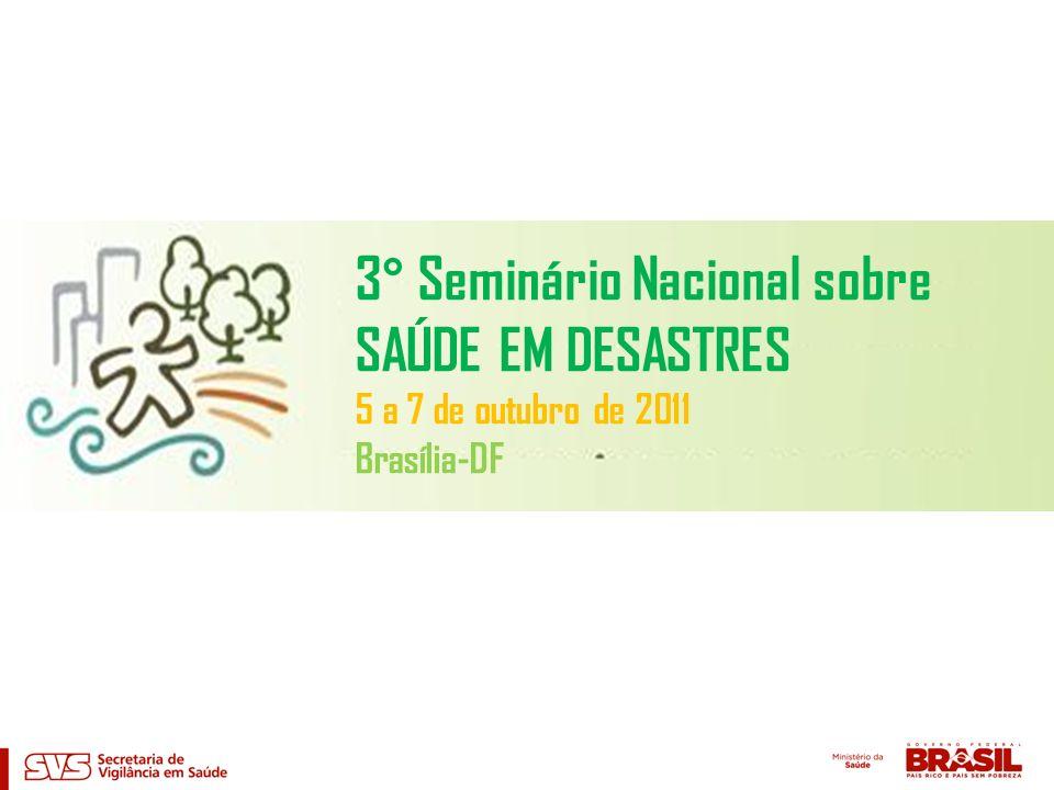 3° Seminário Nacional sobre SAÚDE EM DESASTRES