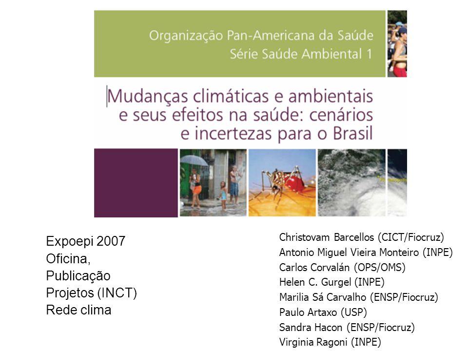 Expoepi 2007 Oficina, Publicação Projetos (INCT) Rede clima