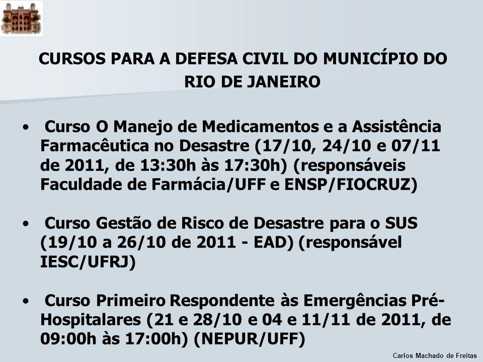 CURSOS PARA A DEFESA CIVIL DO MUNICÍPIO DO RIO DE JANEIRO