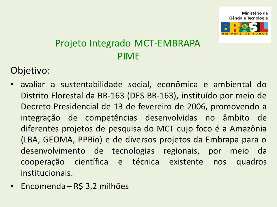 Projeto Integrado MCT-EMBRAPA PIME
