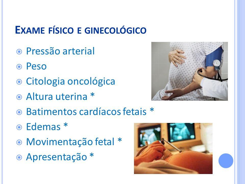 Exame físico e ginecológico