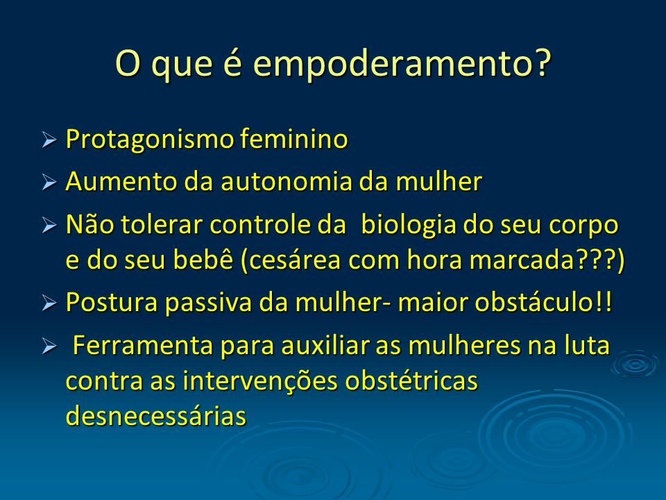 O que é empoderamento Protagonismo feminino
