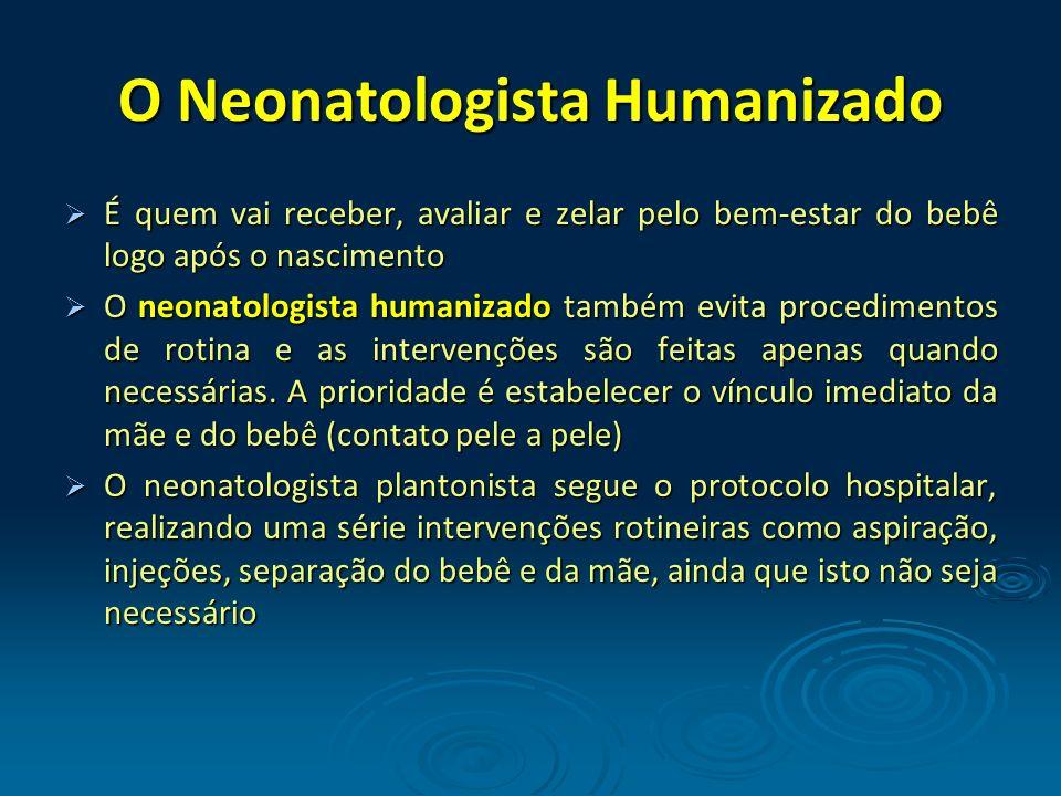 O Neonatologista Humanizado