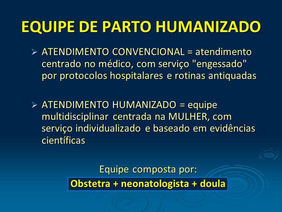 EQUIPE DE PARTO HUMANIZADO