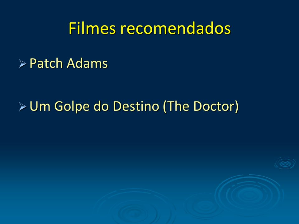 Filmes recomendados Patch Adams Um Golpe do Destino (The Doctor)