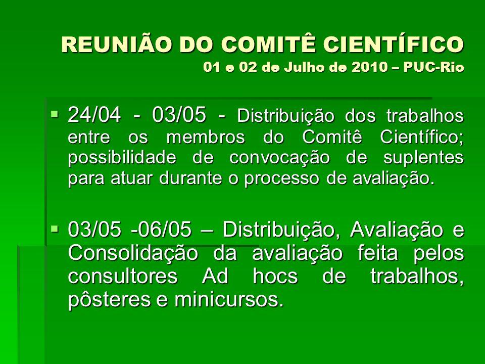 REUNIÃO DO COMITÊ CIENTÍFICO 01 e 02 de Julho de 2010 – PUC-Rio