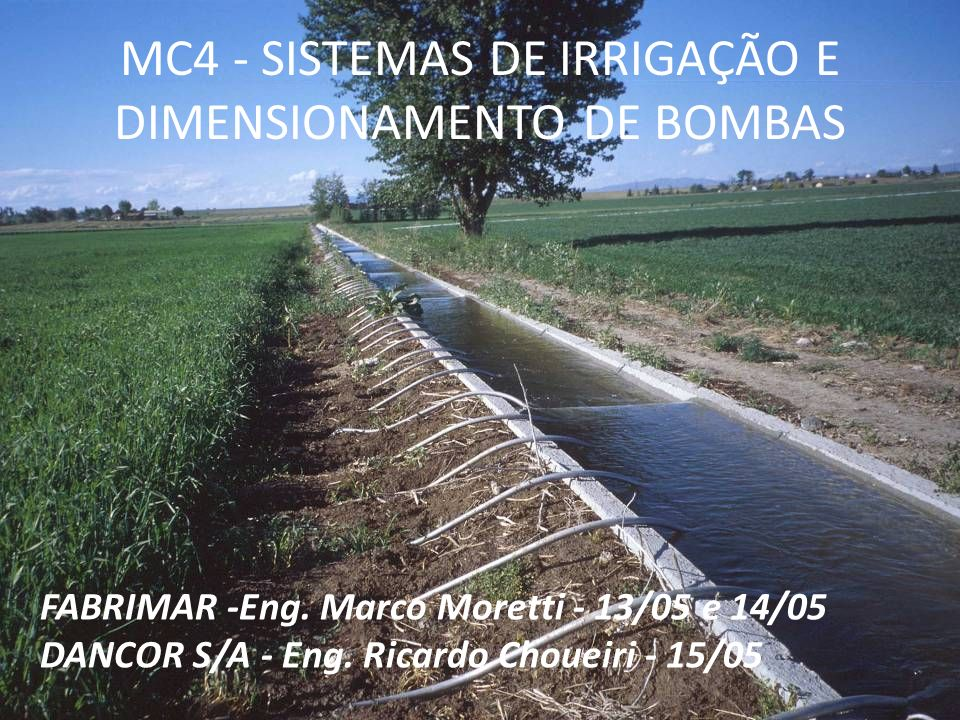 MC4 - SISTEMAS DE IRRIGAÇÃO E DIMENSIONAMENTO DE BOMBAS