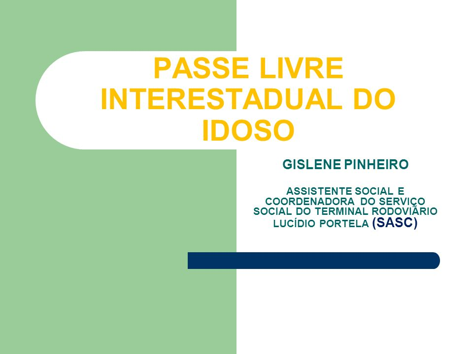 PASSE LIVRE INTERESTADUAL DO IDOSO