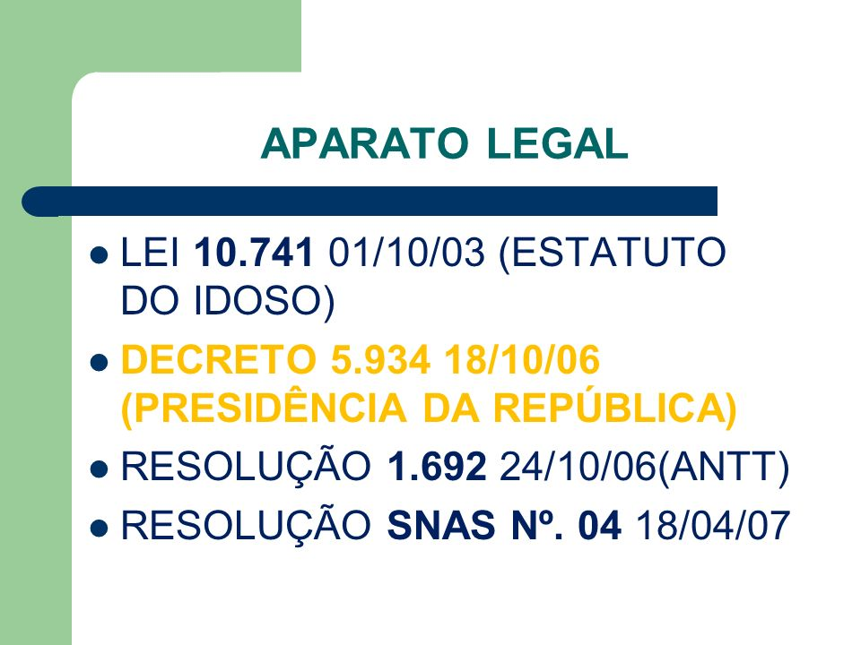 APARATO LEGAL LEI 10.741 01/10/03 (ESTATUTO DO IDOSO)