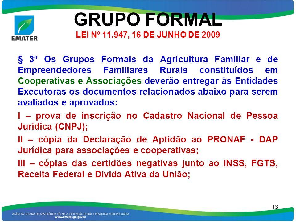 GRUPO FORMAL LEI Nº 11.947, 16 DE JUNHO DE 2009