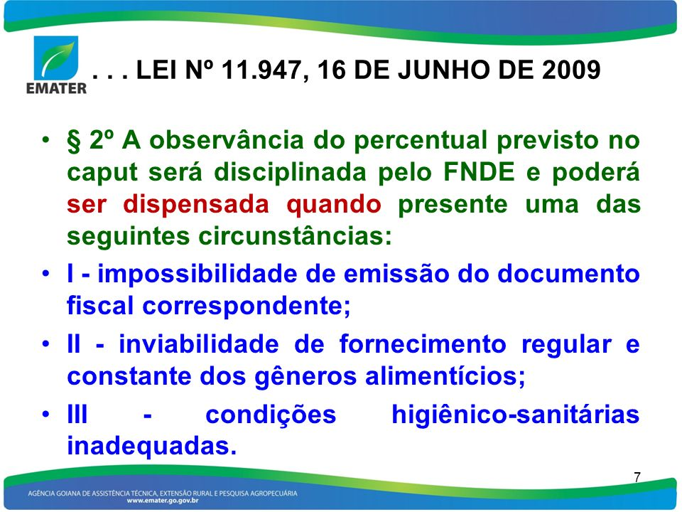 . . . LEI Nº 11.947, 16 DE JUNHO DE 2009
