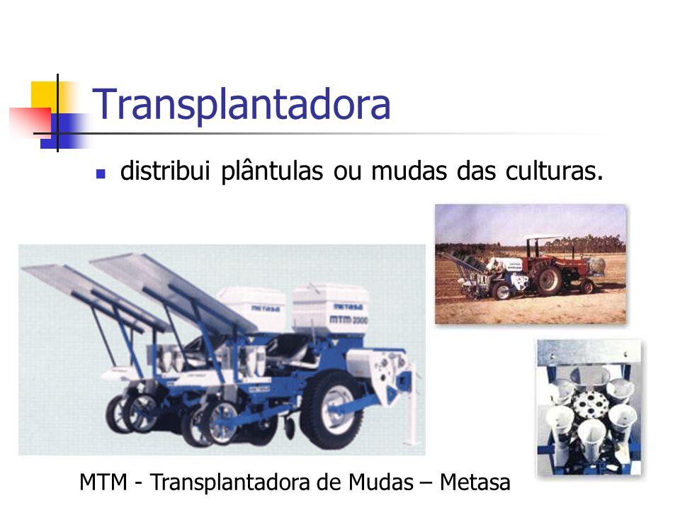 Transplantadora distribui plântulas ou mudas das culturas.