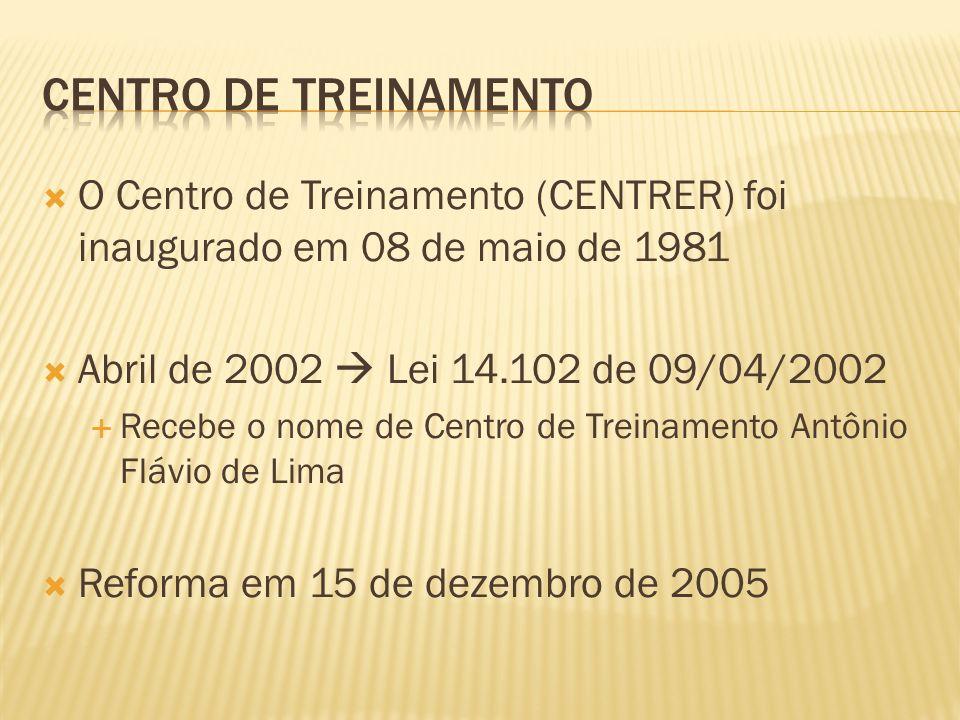 Centro de treinamentoO Centro de Treinamento (CENTRER) foi inaugurado em 08 de maio de 1981. Abril de 2002  Lei 14.102 de 09/04/2002.