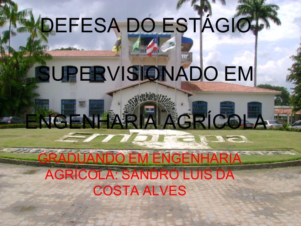 DEFESA DO ESTÁGIO SUPERVISIONADO EM ENGENHARIA AGRÍCOLA