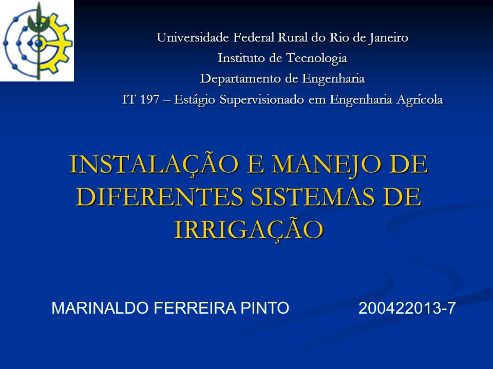 INSTALAÇÃO E MANEJO DE DIFERENTES SISTEMAS DE IRRIGAÇÃO
