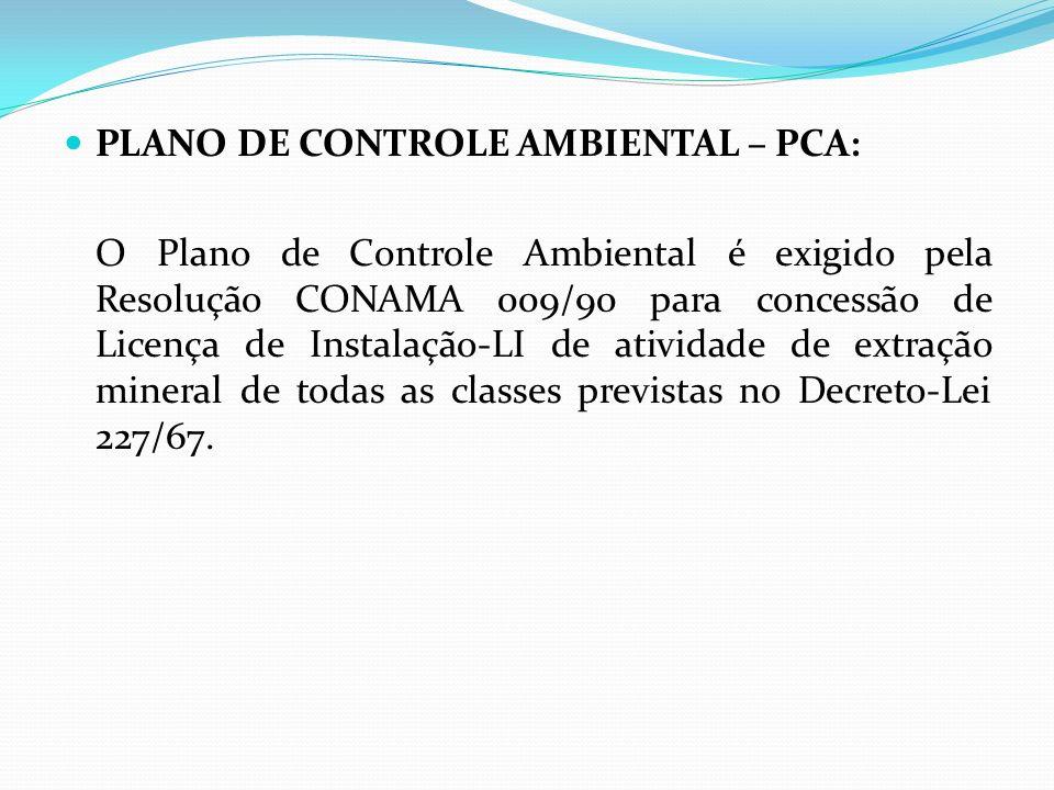 PLANO DE CONTROLE AMBIENTAL – PCA: