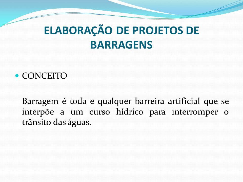 ELABORAÇÃO DE PROJETOS DE BARRAGENS