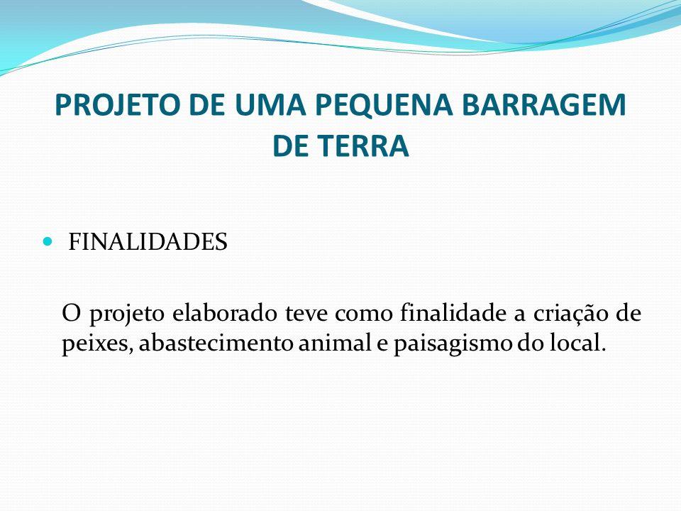 PROJETO DE UMA PEQUENA BARRAGEM DE TERRA