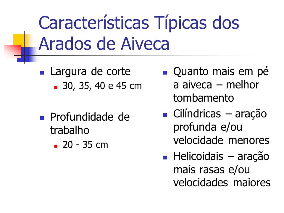 Características Típicas dos Arados de Aiveca