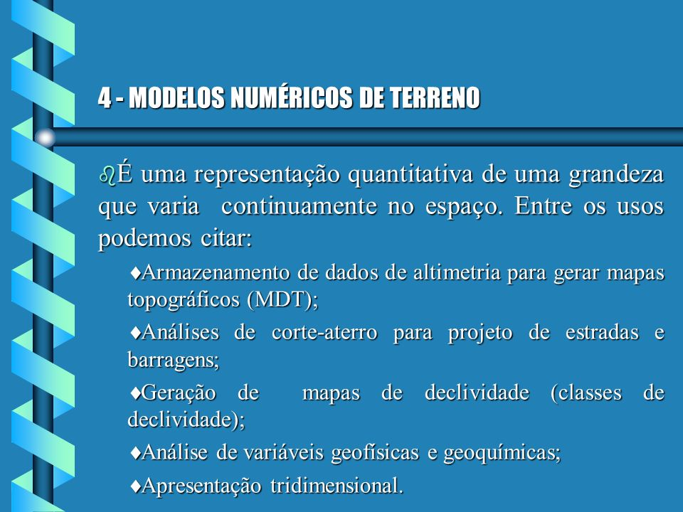 4 - MODELOS NUMÉRICOS DE TERRENO