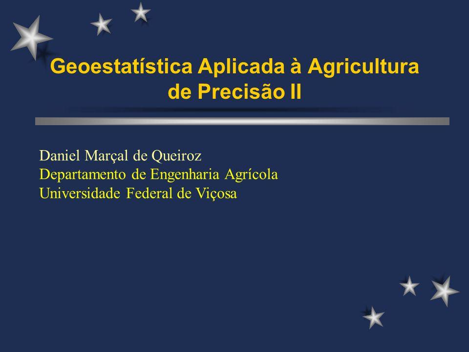 Geoestatística Aplicada à Agricultura de Precisão II