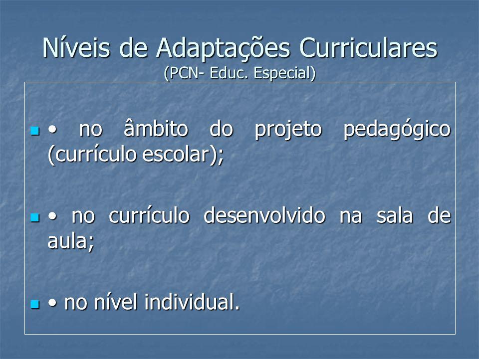 Níveis de Adaptações Curriculares (PCN- Educ. Especial)