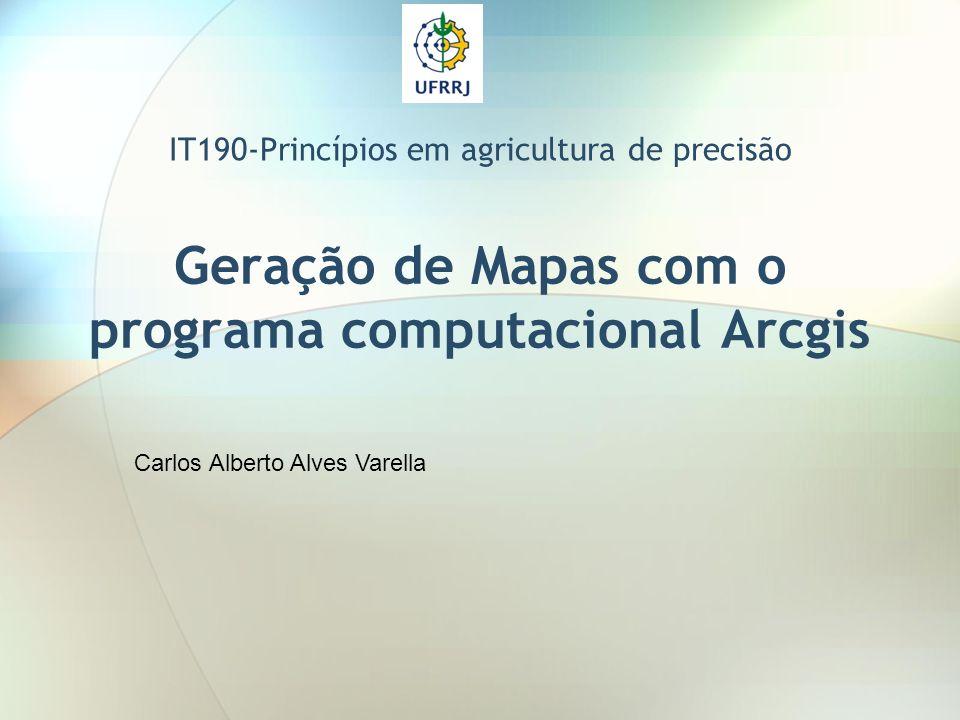 Geração de Mapas com o programa computacional Arcgis