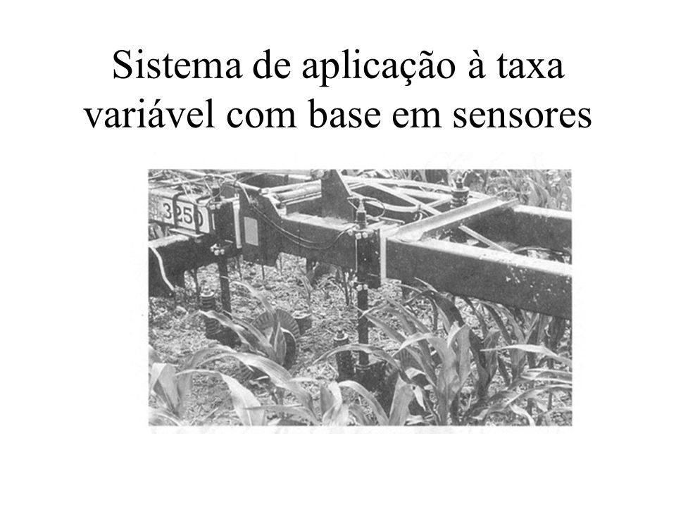 Sistema de aplicação à taxa variável com base em sensores