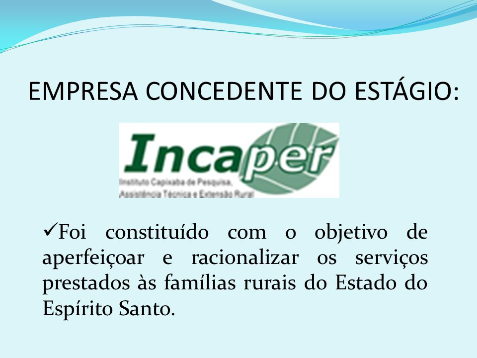 EMPRESA CONCEDENTE DO ESTÁGIO:
