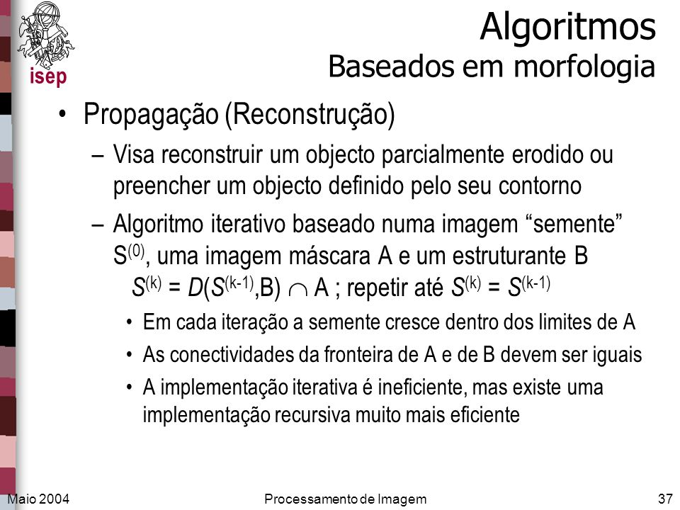 Algoritmos Baseados em morfologia