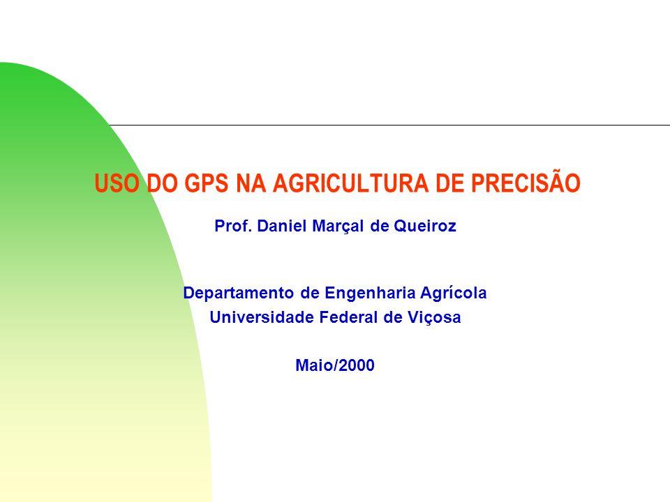 USO DO GPS NA AGRICULTURA DE PRECISÃO