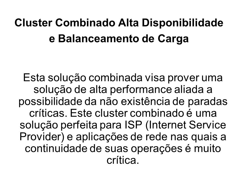 Cluster Combinado Alta Disponibilidade e Balanceamento de Carga