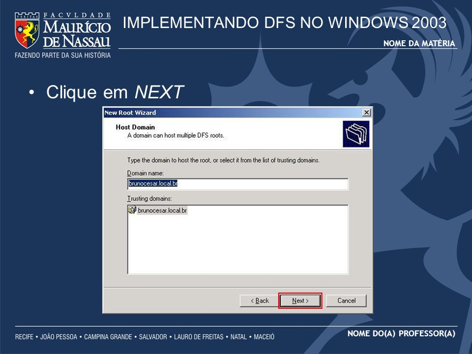 IMPLEMENTANDO DFS NO WINDOWS 2003