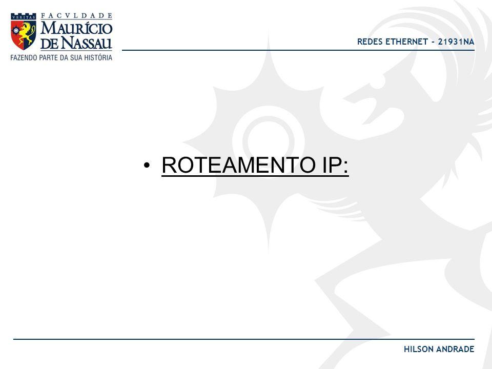 ROTEAMENTO IP: