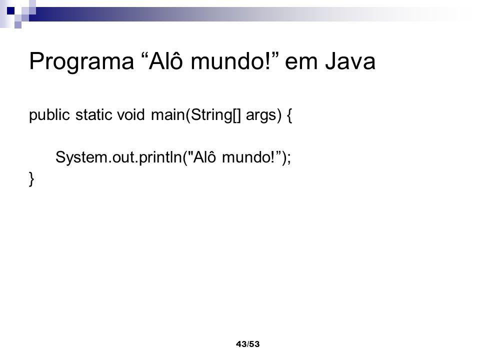 Programa Alô mundo! em Java