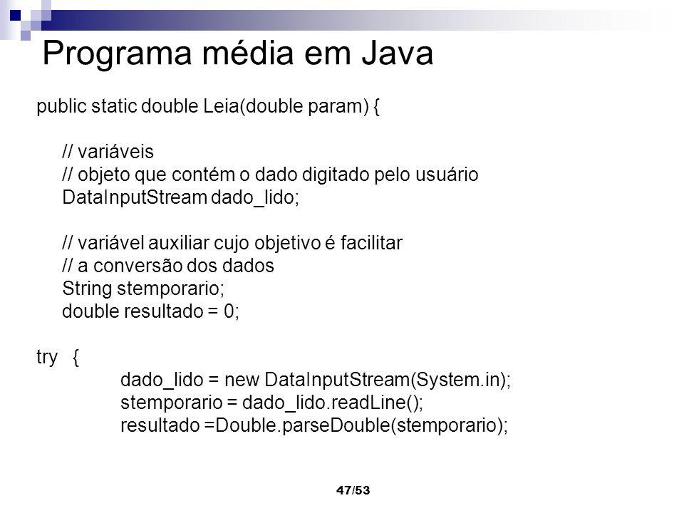 Programa média em Java public static double Leia(double param) {