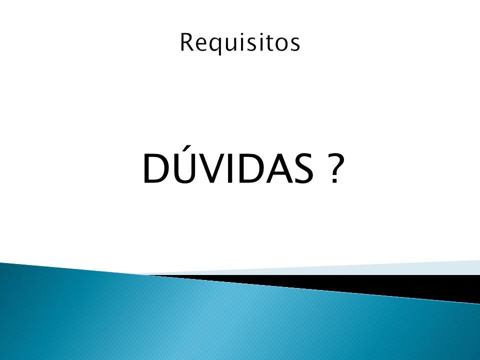 Requisitos DÚVIDAS