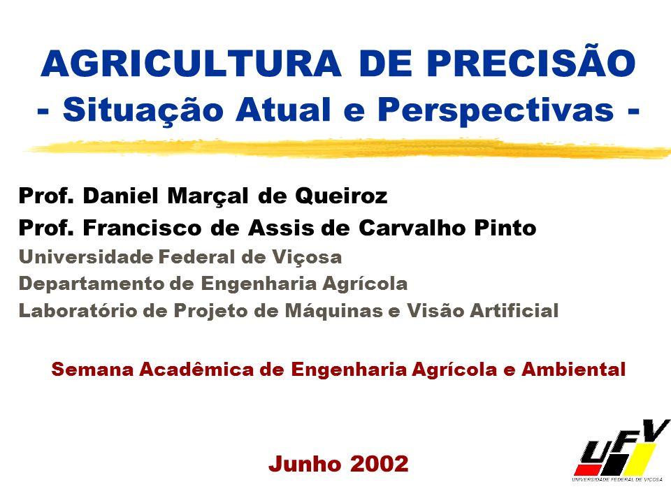 AGRICULTURA DE PRECISÃO - Situação Atual e Perspectivas -