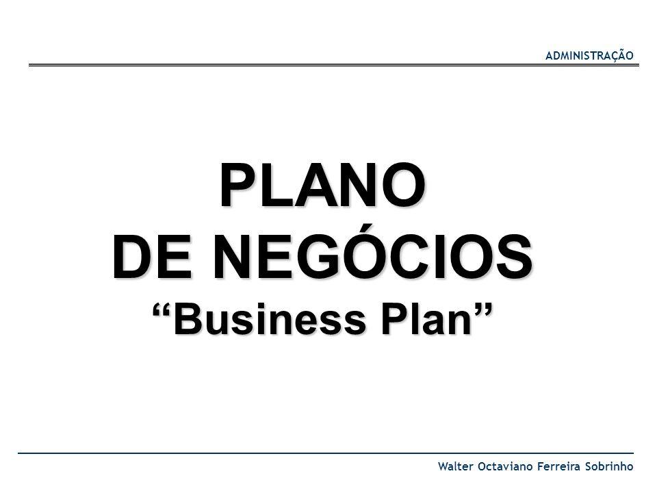 PLANO DE NEGÓCIOS Business Plan