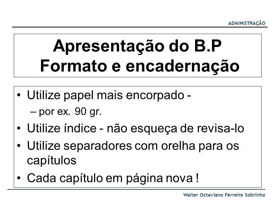 Apresentação do B.P Formato e encadernação