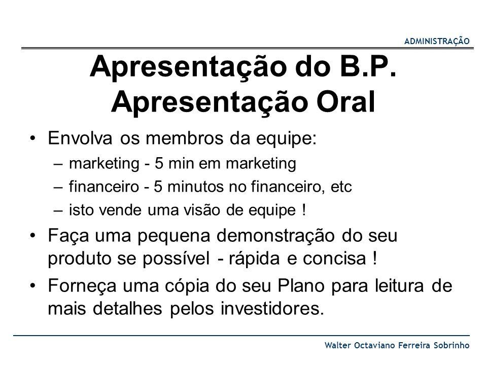 Apresentação do B.P. Apresentação Oral