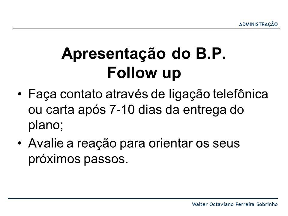 Apresentação do B.P. Follow up