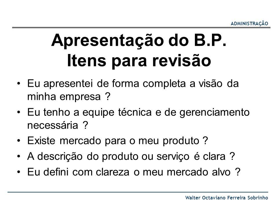 Apresentação do B.P. Itens para revisão