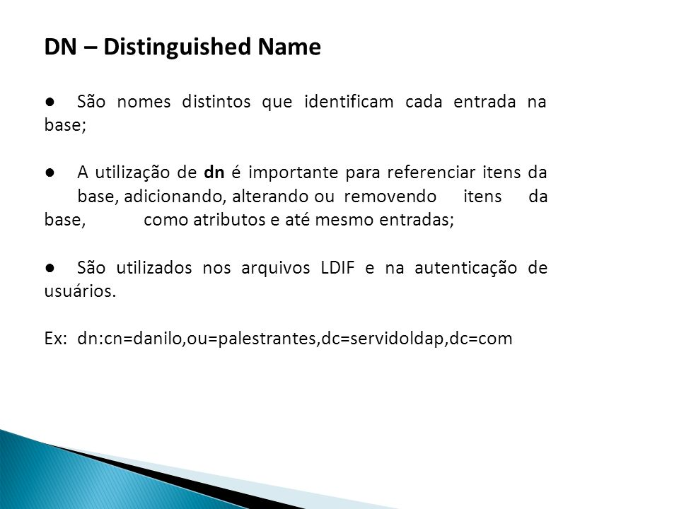DN – Distinguished Name