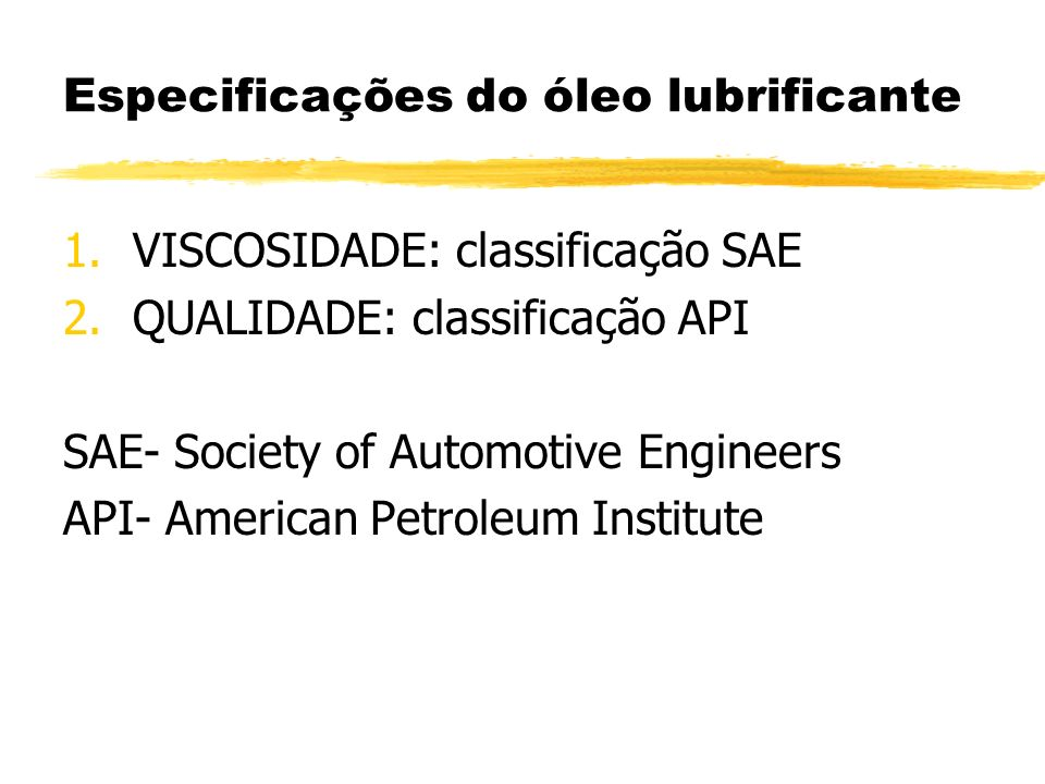 Especificações do óleo lubrificante