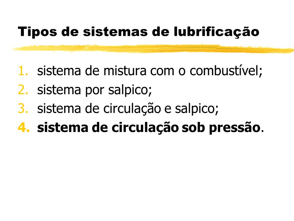 Tipos de sistemas de lubrificação
