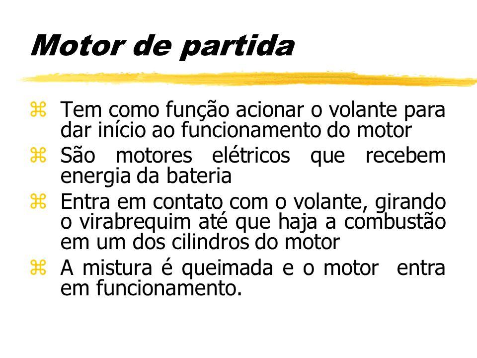 Motor de partida Tem como função acionar o volante para dar início ao funcionamento do motor. São motores elétricos que recebem energia da bateria.